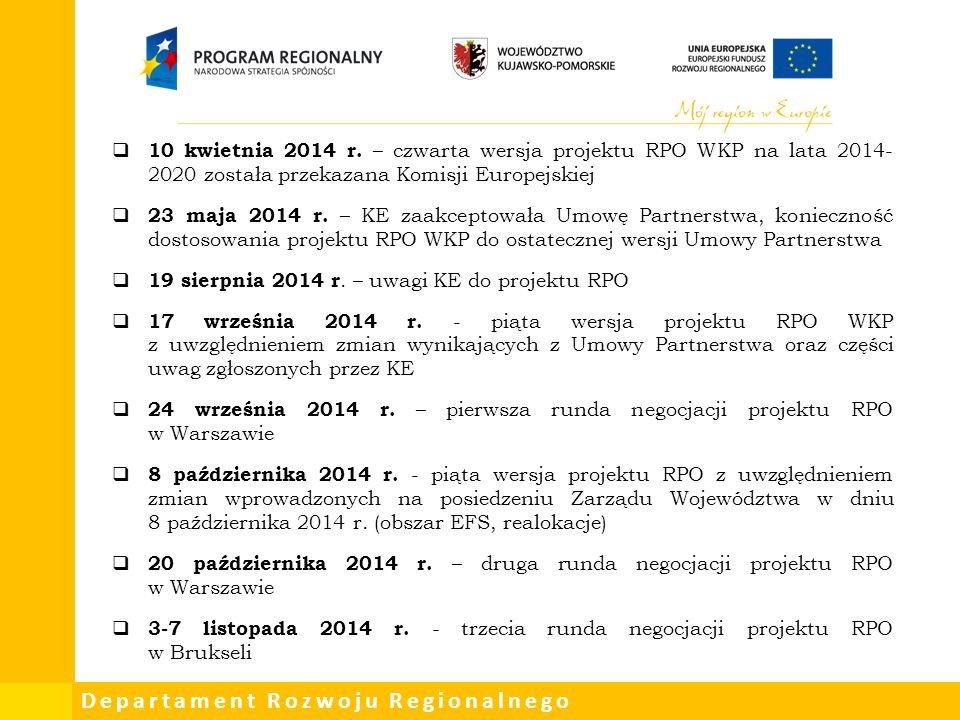 Departament Rozwoju Regionalnego  10 kwietnia 2014 r.