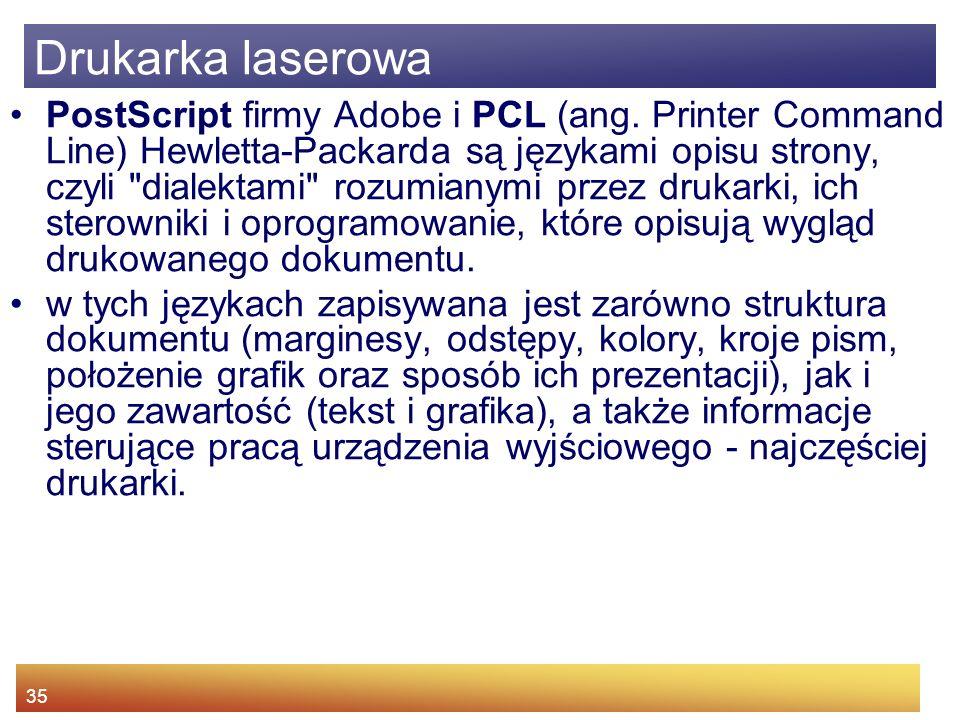 35 PostScript firmy Adobe i PCL (ang.