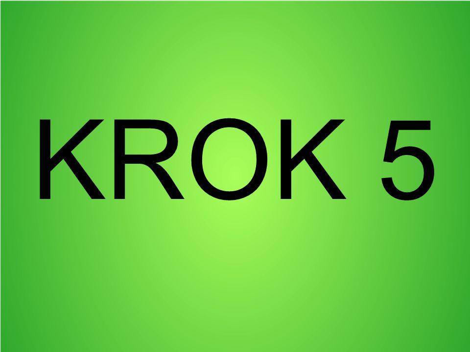 KROK 5