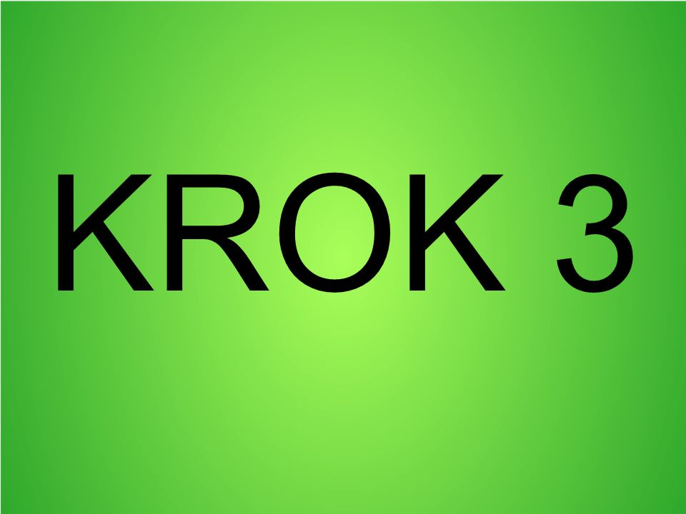 KROK 3