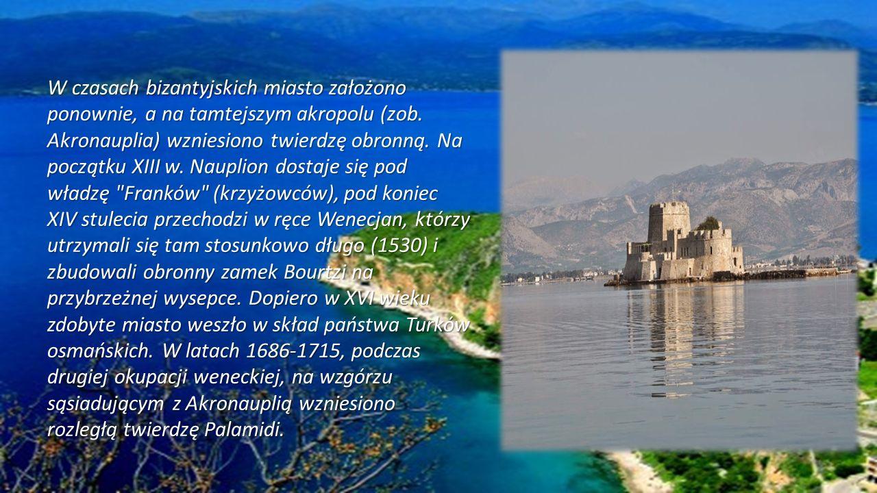 W czasach bizantyjskich miasto założono ponownie, a na tamtejszym akropolu (zob.