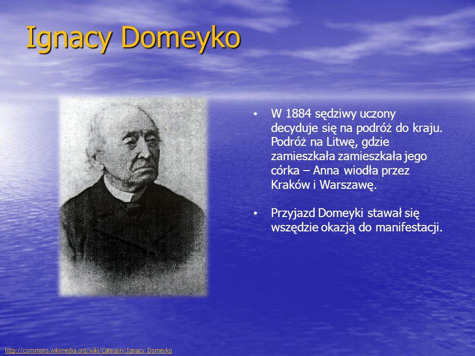 Ignacy Domeyko W 1884 sędziwy uczony decyduje się na podróż do kraju. Podróż na Litwę, gdzie zamieszkała zamieszkała jego córka – Anna wiodła przez Kr
