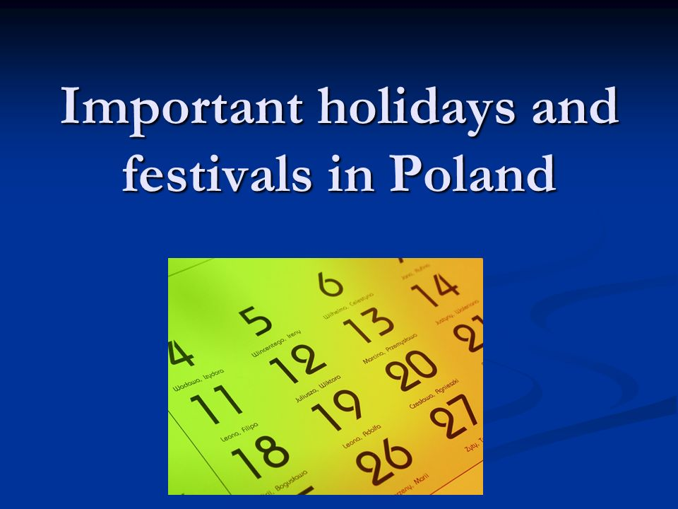 Important holidays and festivals in Poland