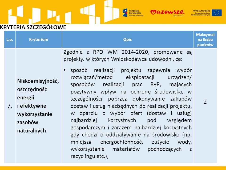L.p.KryteriumOpis Maksymal na liczba punktów 7.