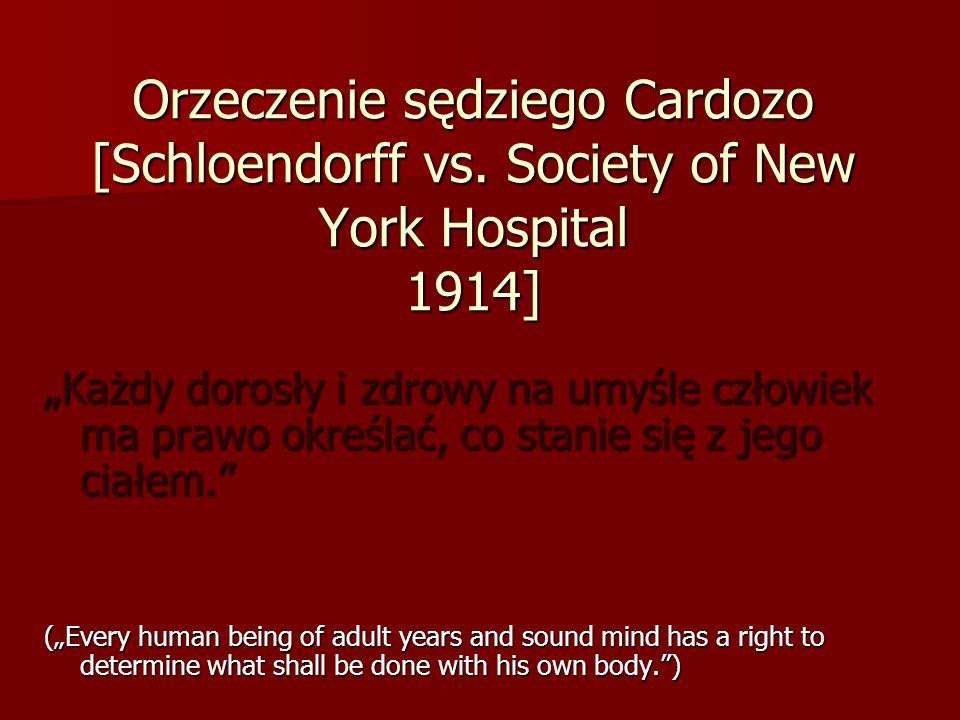 Orzeczenie sędziego Cardozo [Schloendorff vs.