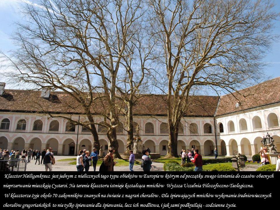 Klasztor Heiligenkreuz Okazały średniowieczny klasztor Cystersów założony został w pierwszej połowie połowie XII.