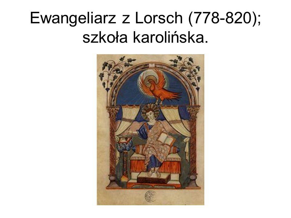 Ewangeliarz z Lorsch (778-820); szkoła karolińska.