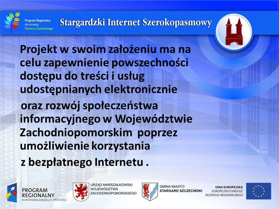 Projekt w swoim założeniu ma na celu zapewnienie powszechności dostępu do treści i usług udostępnianych elektronicznie oraz rozwój społeczeństwa informacyjnego w Województwie Zachodniopomorskim poprzez umożliwienie korzystania z bezpłatnego Internetu.