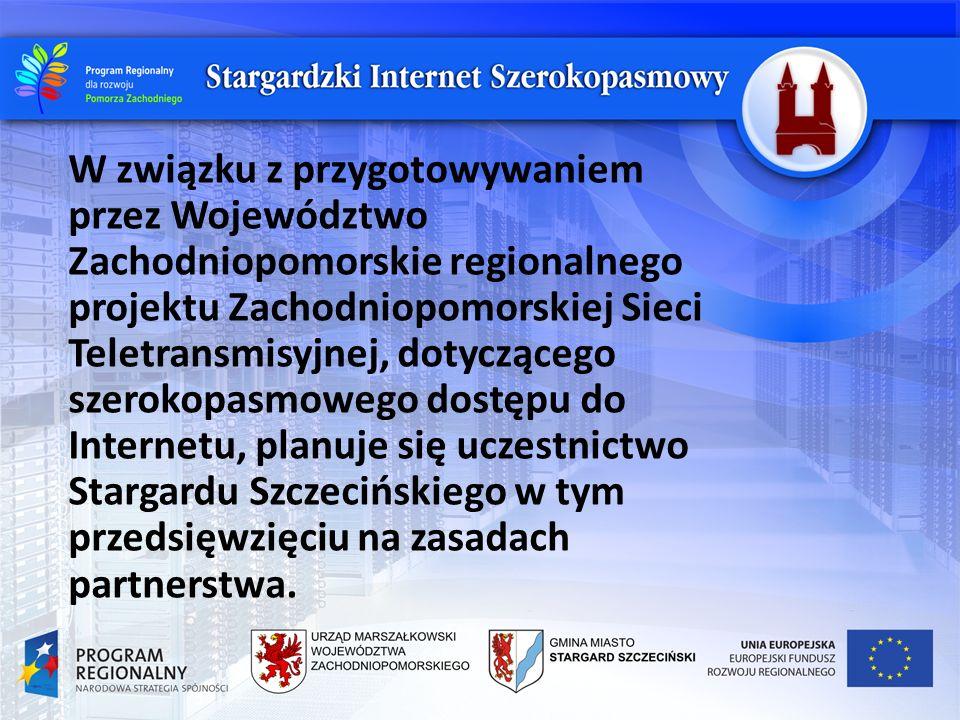 W związku z przygotowywaniem przez Województwo Zachodniopomorskie regionalnego projektu Zachodniopomorskiej Sieci Teletransmisyjnej, dotyczącego szero
