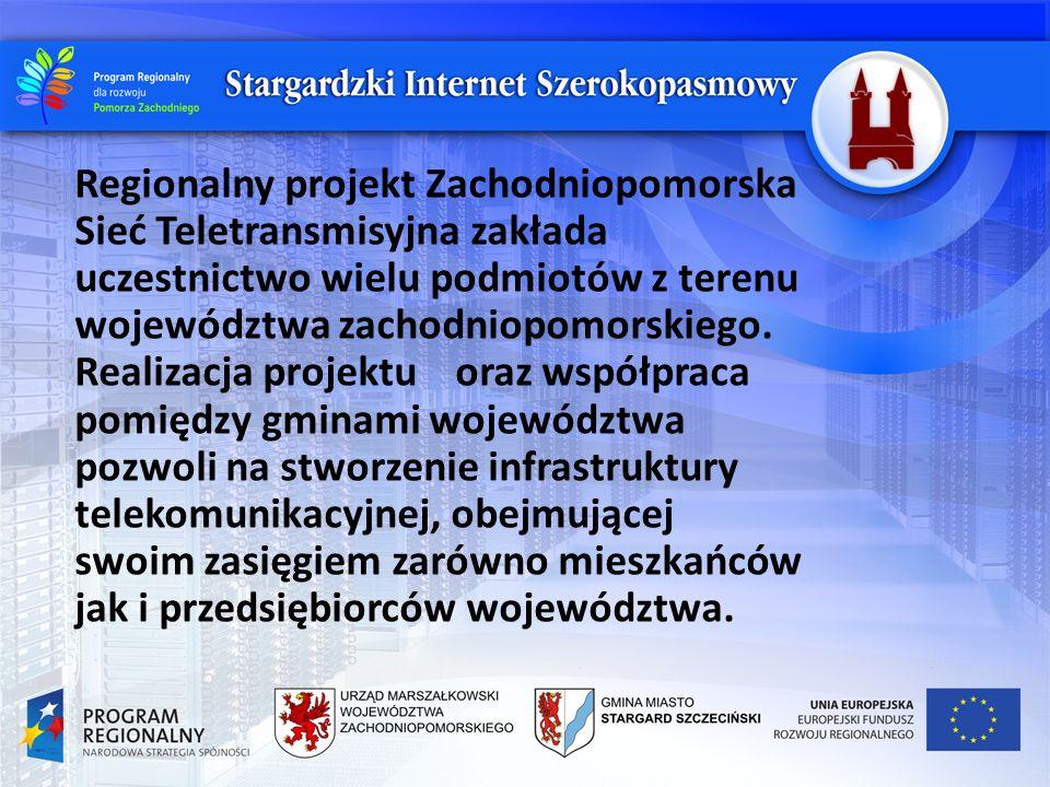 Regionalny projekt Zachodniopomorska Sieć Teletransmisyjna zakłada uczestnictwo wielu podmiotów z terenu województwa zachodniopomorskiego. Realizacja