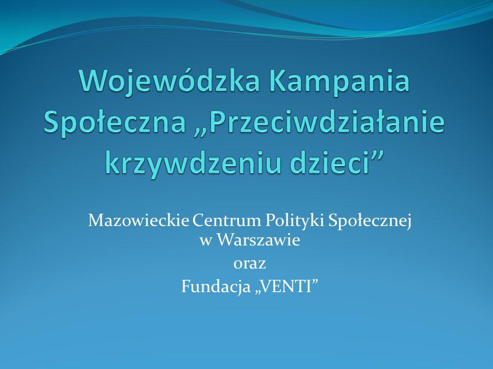 """Mazowieckie Centrum Polityki Społecznej w Warszawie oraz Fundacja """"VENTI"""