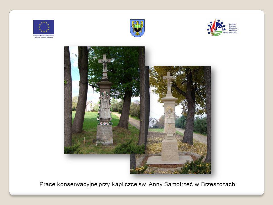 Prace konserwacyjne przy kapliczce św. Anny Samotrzeć w Brzeszczach