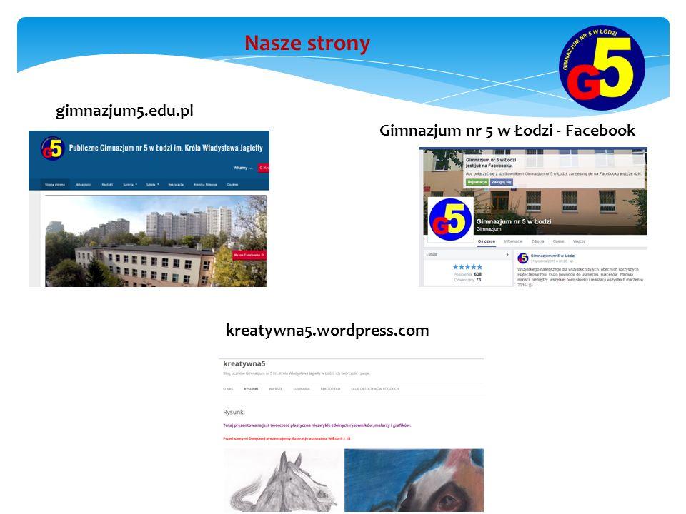 kreatywna5.wordpress.com gimnazjum5.edu.pl Gimnazjum nr 5 w Łodzi - Facebook Nasze strony