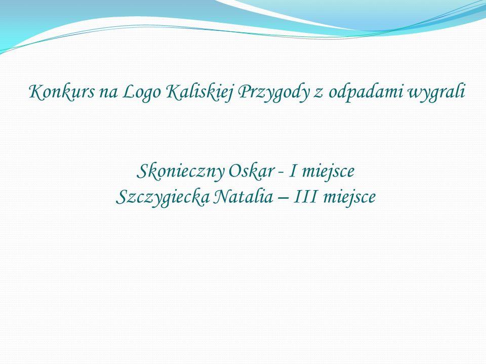 Konkurs na Logo Kaliskiej Przygody z odpadami wygrali Skonieczny Oskar - I miejsce Szczygiecka Natalia – III miejsce