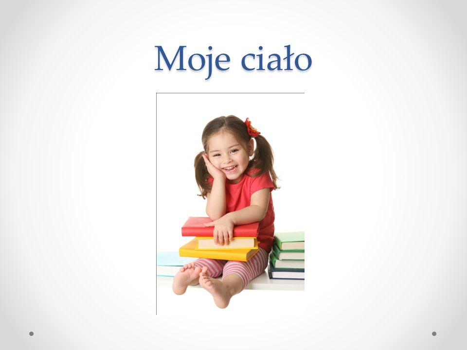 Číslo přílohy: VY_32_INOVACE_06_MOJE CIAŁO Škola: Autor: Základní škola a mateřská škola s polským jazykem vyučovacím Bukovec Mgr.