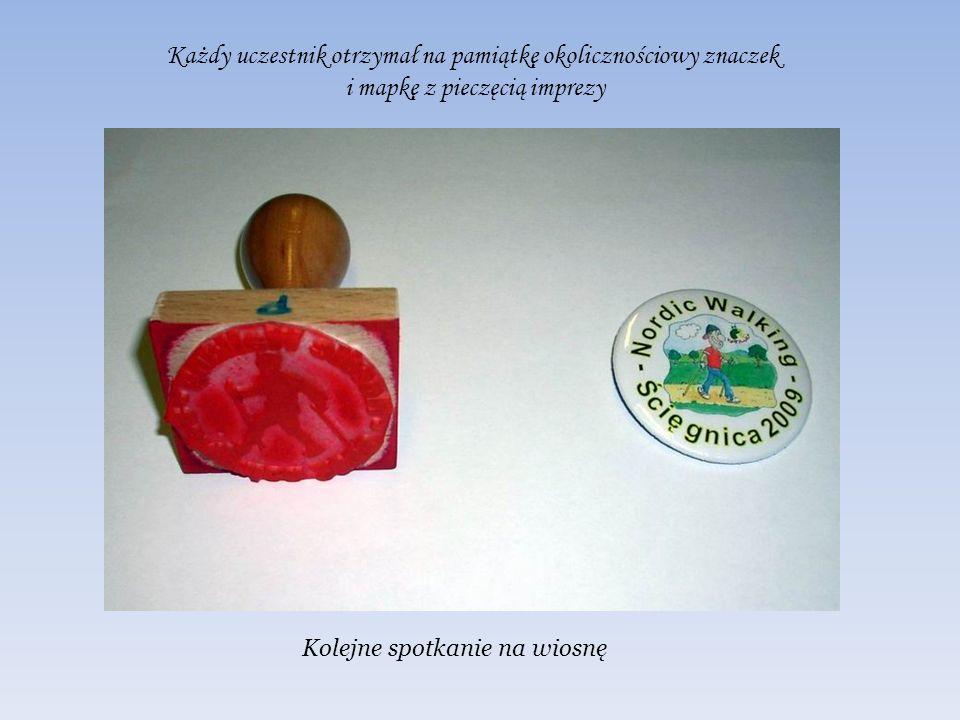 Każdy uczestnik otrzymał na pamiątkę okolicznościowy znaczek i mapkę z pieczęcią imprezy Kolejne spotkanie na wiosnę