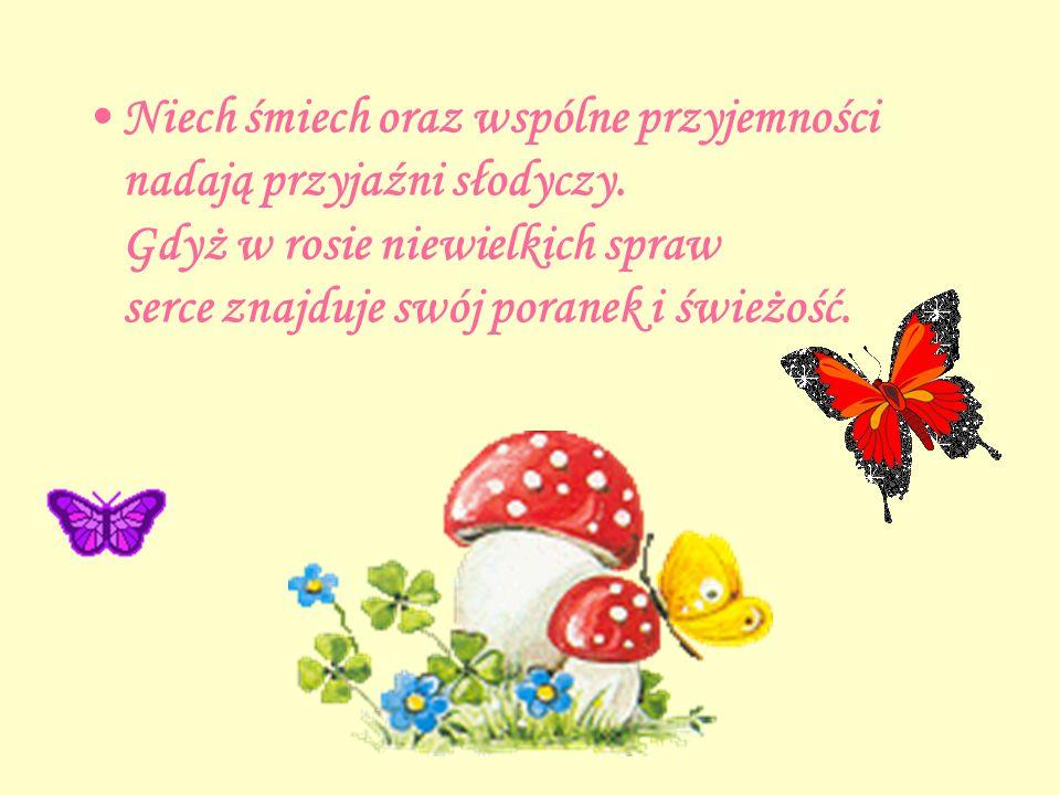 Małgorzata Grzankowska Halinko, Janie, Jurku Nie mam nic, a zarazem mam wiele… Dziękuję Wam, że JESTEŚCIE Kochani Przyjaciele!!! Gratuluję, Jesteście