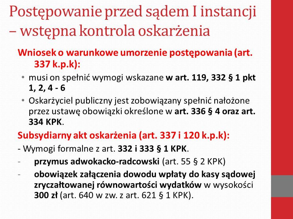Wniosek o warunkowe umorzenie postępowania (art. 337 k.p.k): musi on spełnić wymogi wskazane w art.