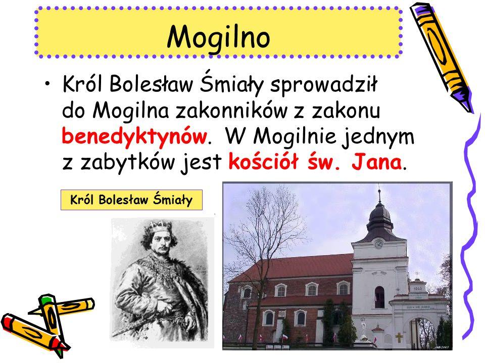 Mogilno Król Bolesław Śmiały sprowadził do Mogilna zakonników z zakonu benedyktynów.
