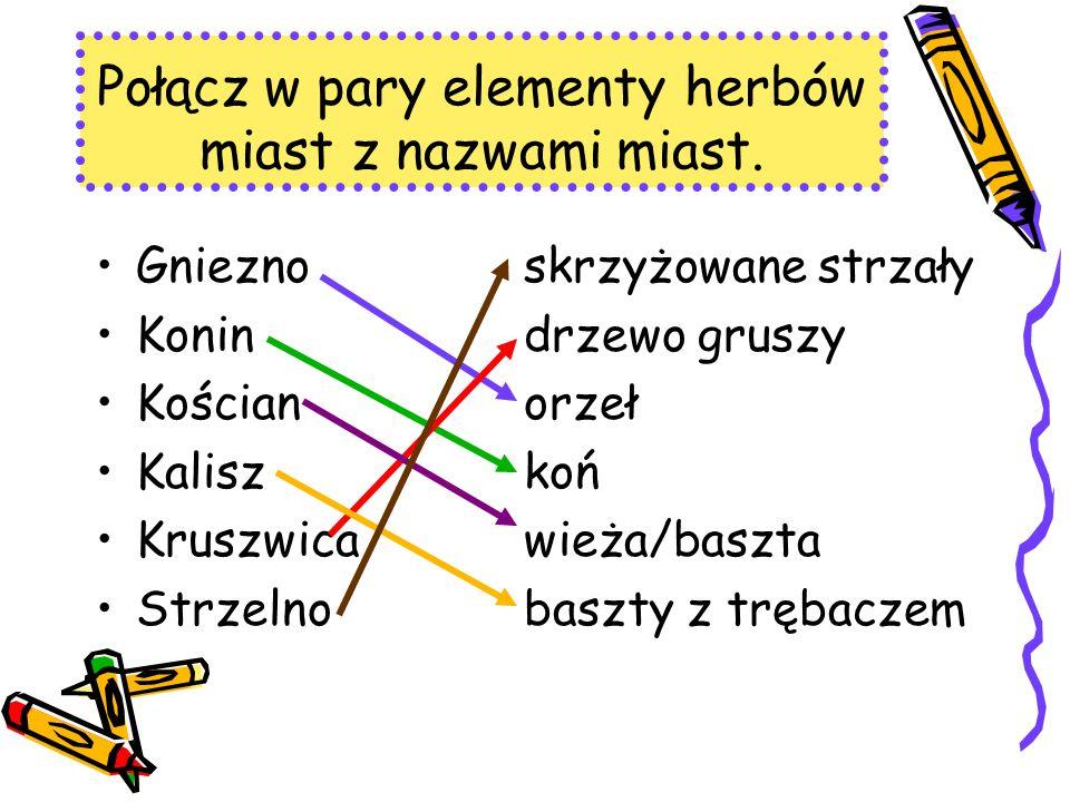Połącz w pary elementy herbów miast z nazwami miast.