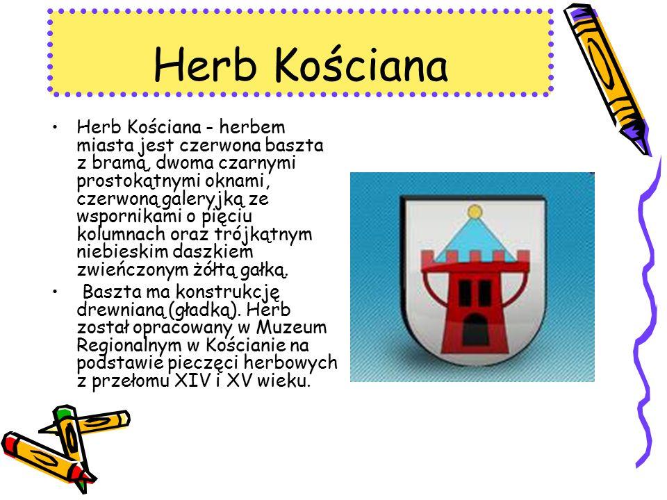 Herb Kościana Herb Kościana - herbem miasta jest czerwona baszta z bramą, dwoma czarnymi prostokątnymi oknami, czerwoną galeryjką ze wspornikami o pięciu kolumnach oraz trójkątnym niebieskim daszkiem zwieńczonym żółtą gałką.