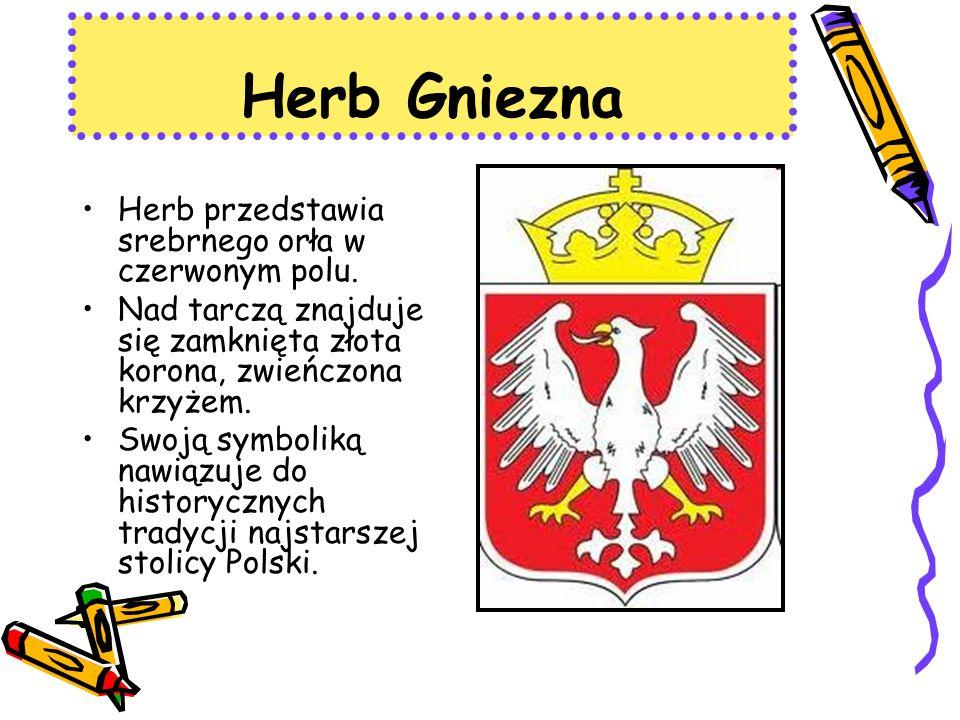 Herb Gniezna Herb przedstawia srebrnego orła w czerwonym polu.