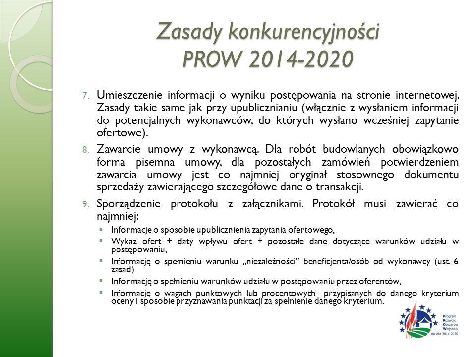 Zasady konkurencyjności PROW 2014-2020 7.