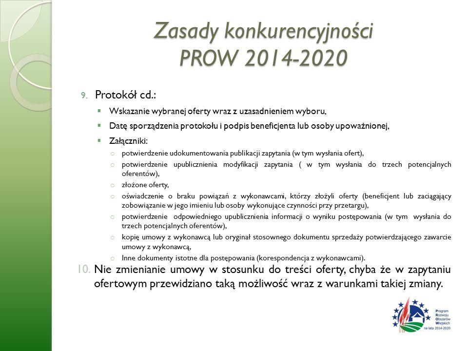 Zasady konkurencyjności PROW 2014-2020 9.