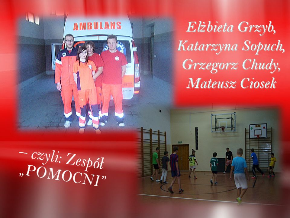 El ż bieta Grzyb, Katarzyna Sopuch, Grzegorz Chudy, Mateusz Ciosek
