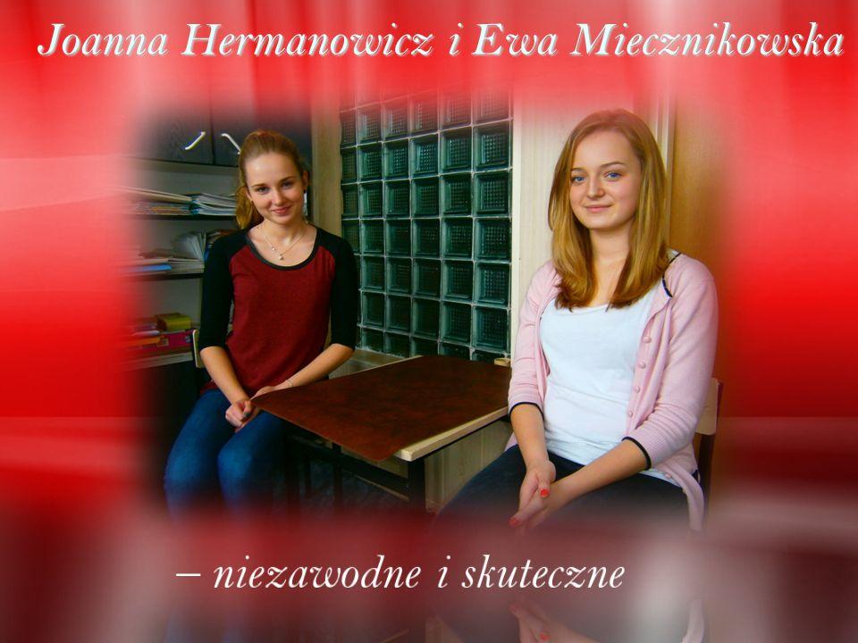 Joanna Hermanowicz i Ewa Miecznikowska