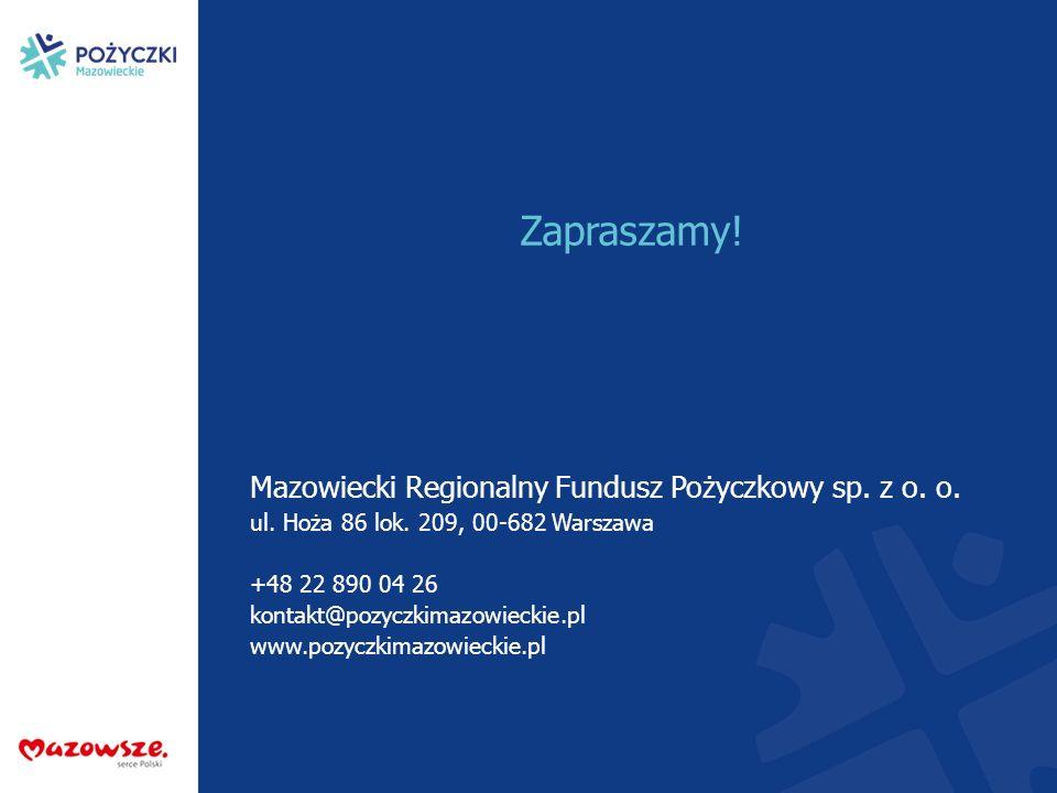 biuro@pozyczkimazowieckie.pl www.pożyczkimazowieckie.pl Mazowiecki Regionalny Fundusz Pożyczkowy sp. z o. o. ul. Hoża 86 lok. 209, 00-682 Warszawa +48