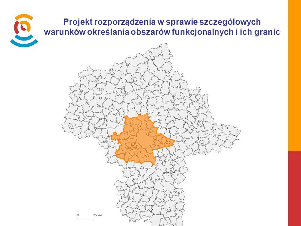 Projekt rozporządzenia w sprawie szczegółowych warunków określania obszarów funkcjonalnych i ich granic