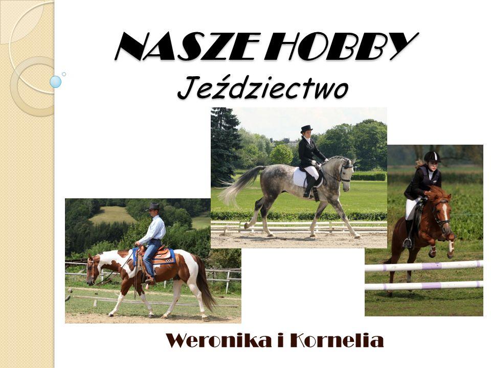 NASZE HOBBY Jeździectwo Weronika i Kornelia