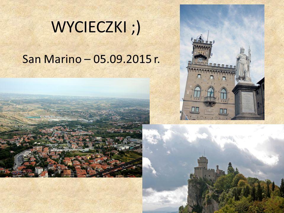 WYCIECZKI ;) San Marino – 05.09.2015 r.
