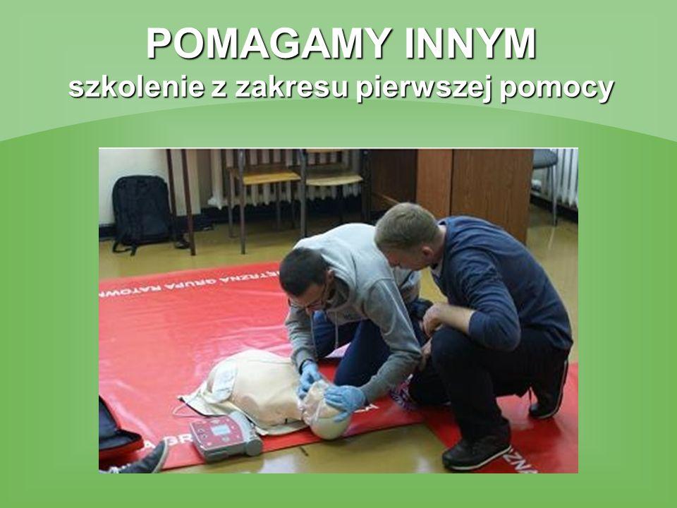 POMAGAMY INNYM szkolenie z zakresu pierwszej pomocy