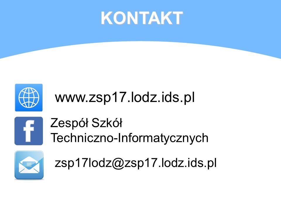 KONTAKT www.zsp17.lodz.ids.pl Zespół Szkół Techniczno-Informatycznych zsp17lodz@zsp17.lodz.ids.pl
