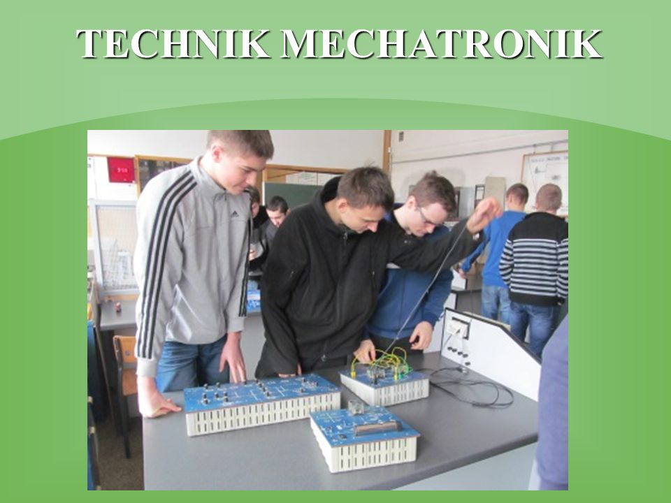 TECHNIK MECHATRONIK