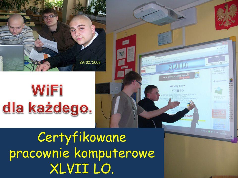 Certyfikowane pracownie komputerowe XLVII LO.