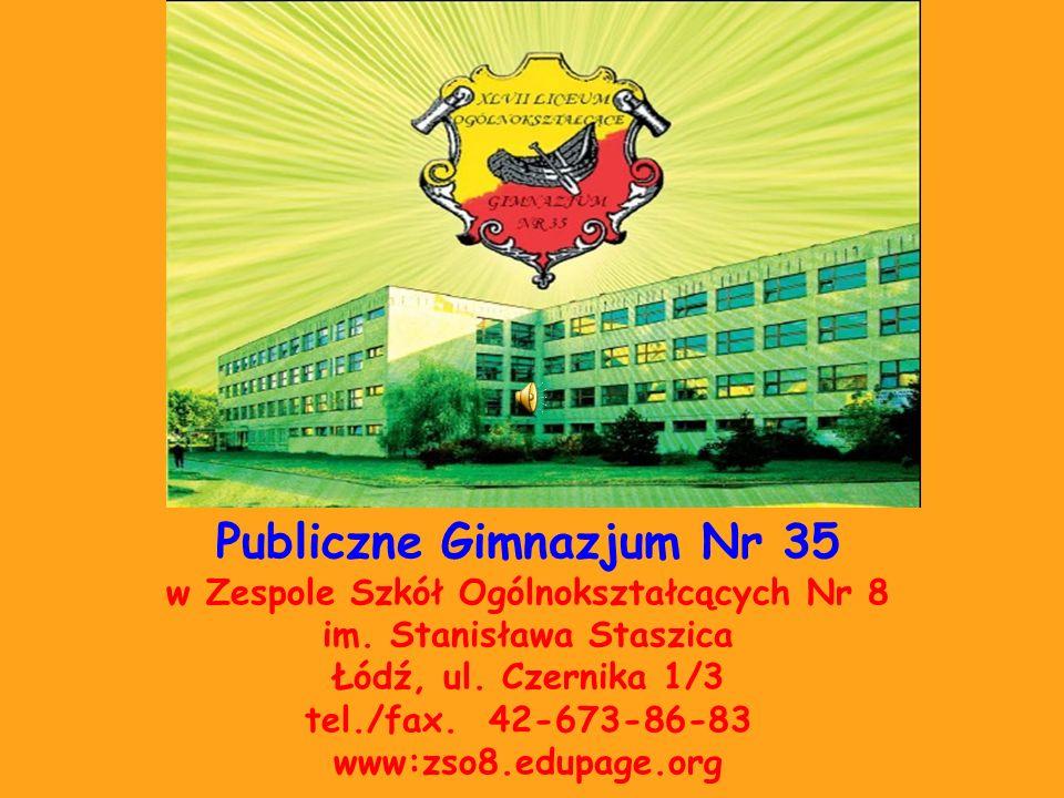 Publiczne Gimnazjum Nr 35 w Zespole Szkół Ogólnokształcących Nr 8 im.