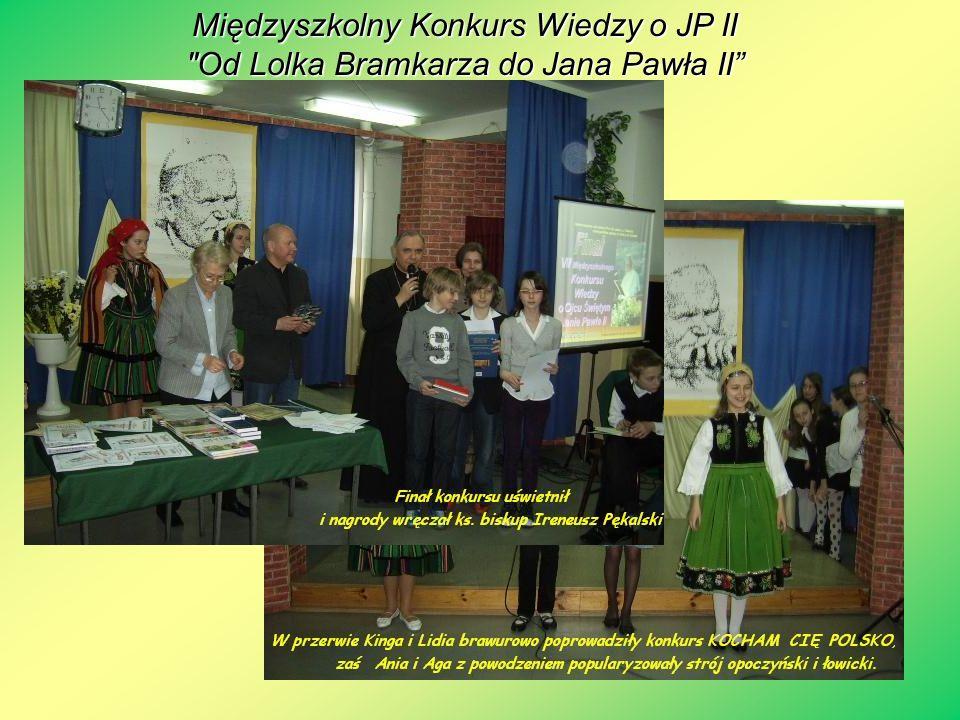 Międzyszkolny Konkurs Wiedzy o JP II Od Lolka Bramkarza do Jana Pawła II