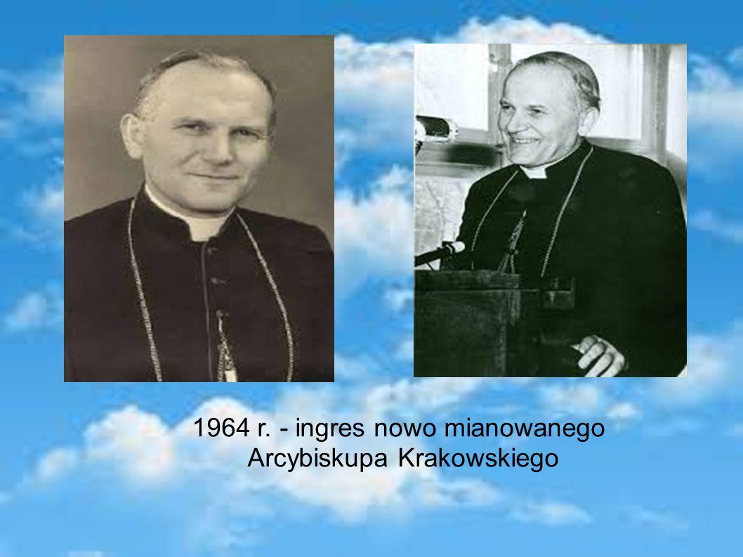 1964 r. - ingres nowo mianowanego Arcybiskupa Krakowskiego