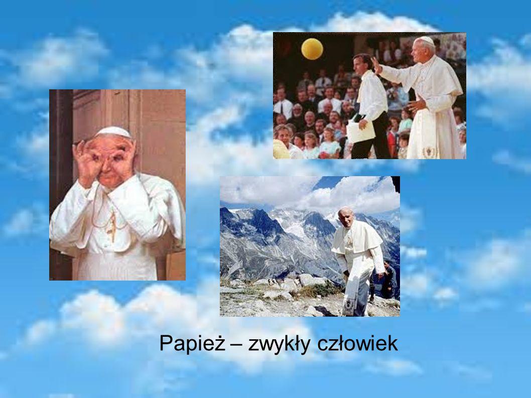 Papież – zwykły człowiek