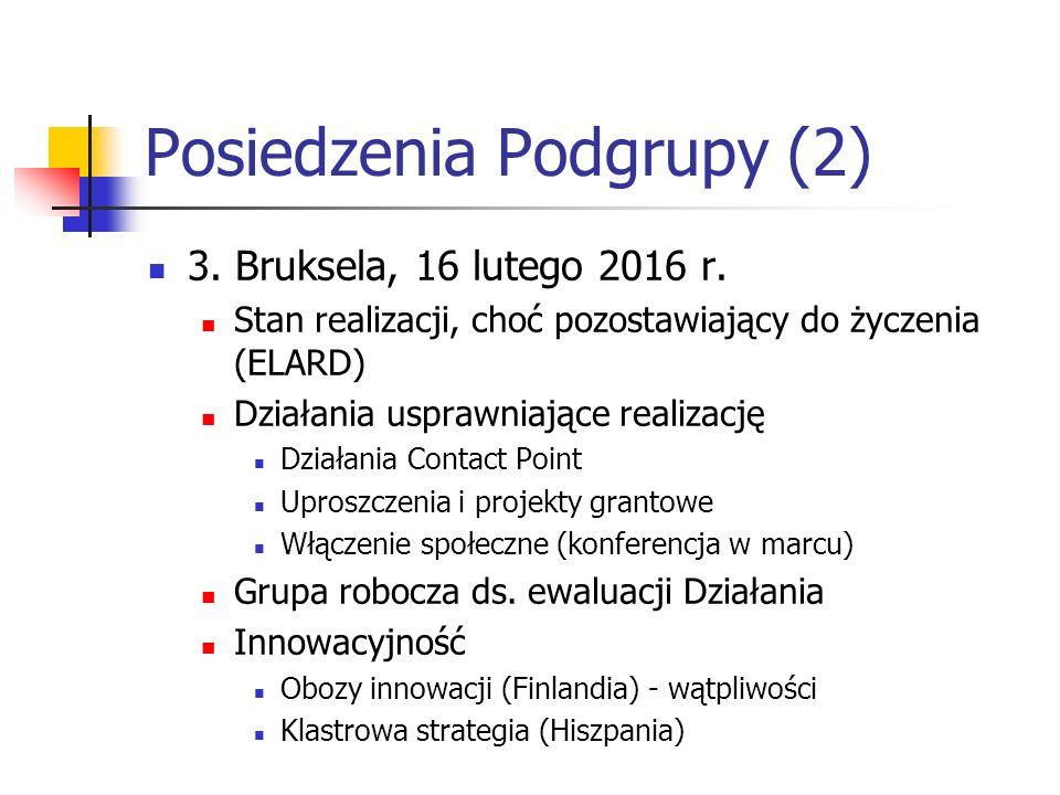 Posiedzenia Podgrupy (2) 3. Bruksela, 16 lutego 2016 r.