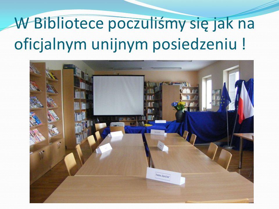 W Bibliotece poczuliśmy się jak na oficjalnym unijnym posiedzeniu !