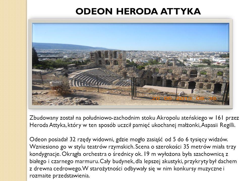 Zbudowany został na południowo-zachodnim stoku Akropolu ateńskiego w 161 przez Heroda Attyka, który w ten sposób uczcił pamięć ukochanej małżonki, Aspasii Regilli.