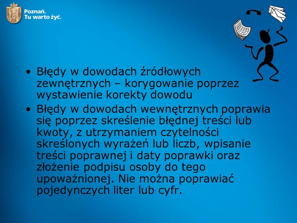 Dowód księgowy opiewający na waluty obce zawiera przeliczenie ich wartości na walutę polską według kursu obowiązującego w dniu przeprowadzania operacji gospodarczej lub innego kursu określonego w szczególnych przepisach, np.