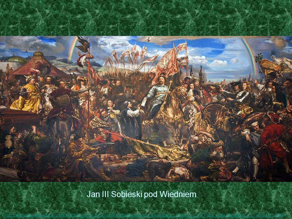 Jan III Sobieski pod Wiedniem http://commons.wikimedia.org/wiki/File:King_John_III_Sobieski_Sobieski_sending_Message_of_Victory_to_the_Pope,_after_the