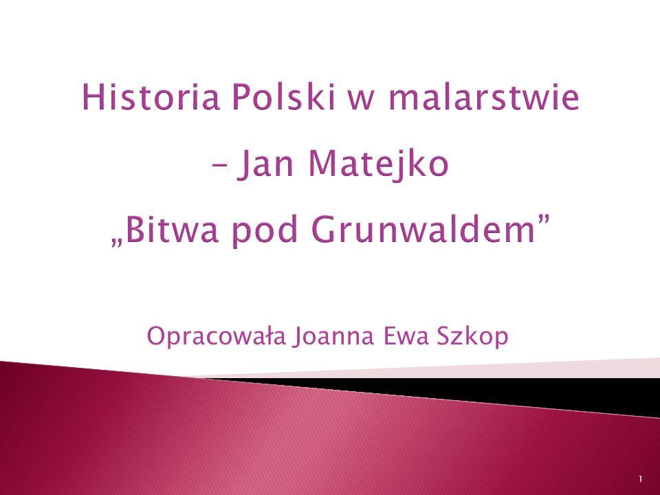 Opracowała Joanna Ewa Szkop 1
