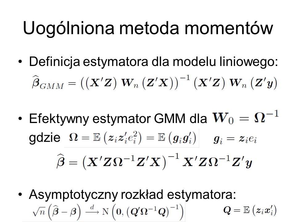 13 Uogólniona metoda momentów Definicja estymatora dla modelu liniowego: Efektywny estymator GMM dla gdzie Asymptotyczny rozkład estymatora: