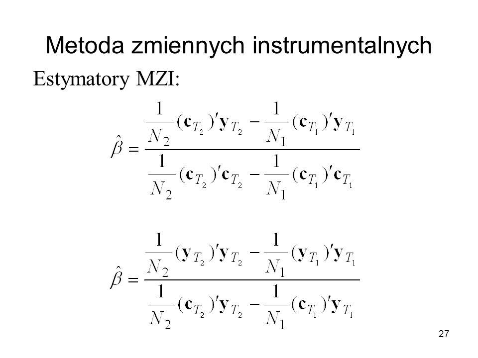 27 Metoda zmiennych instrumentalnych Estymatory MZI: